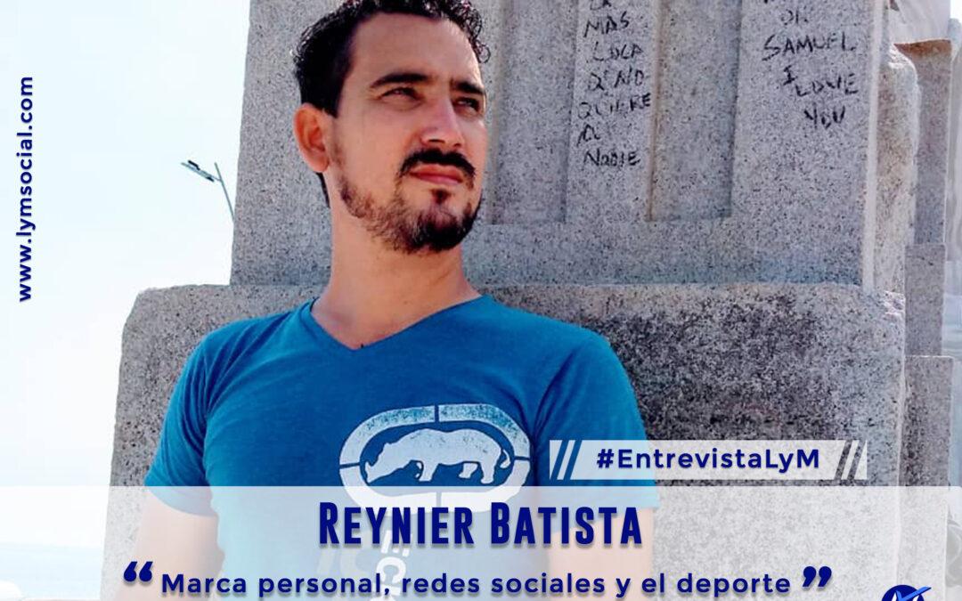 Reynier Batista: Marca personal, redes sociales y el deporte.