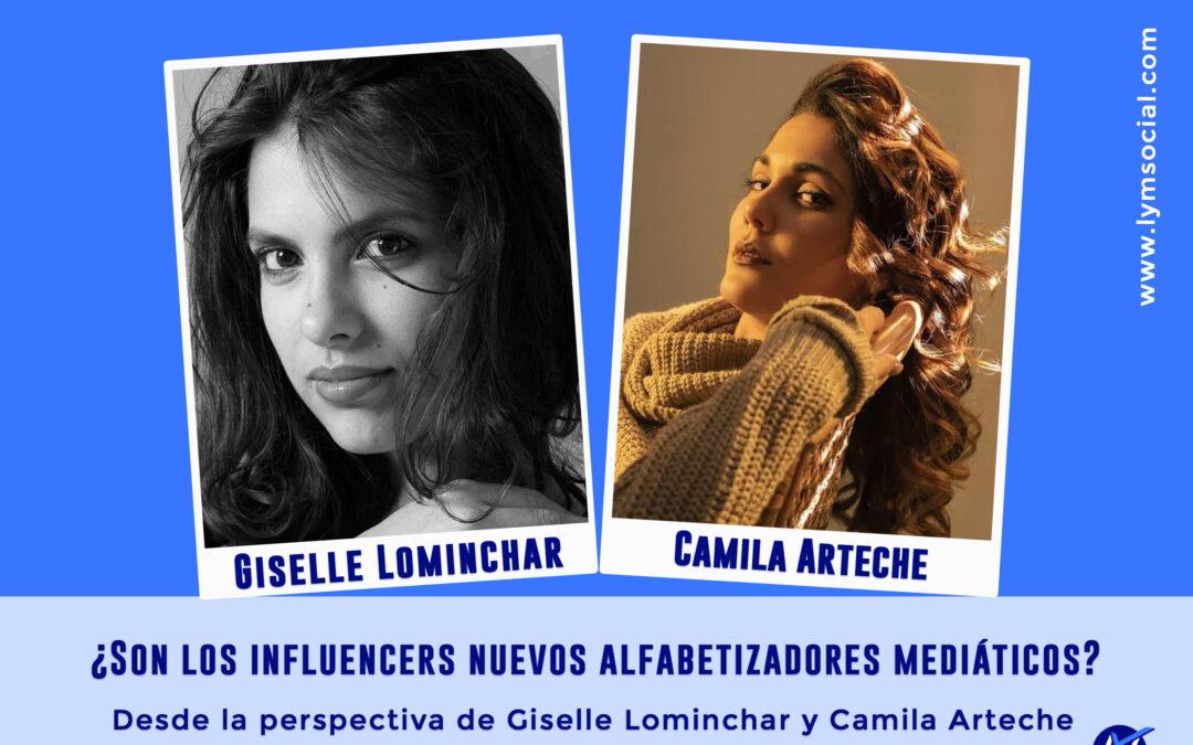 ¿Son los influencers nuevos alfabetizadores mediáticos?  Desde la perspectiva de Giselle Lominchar y Camila Arteche