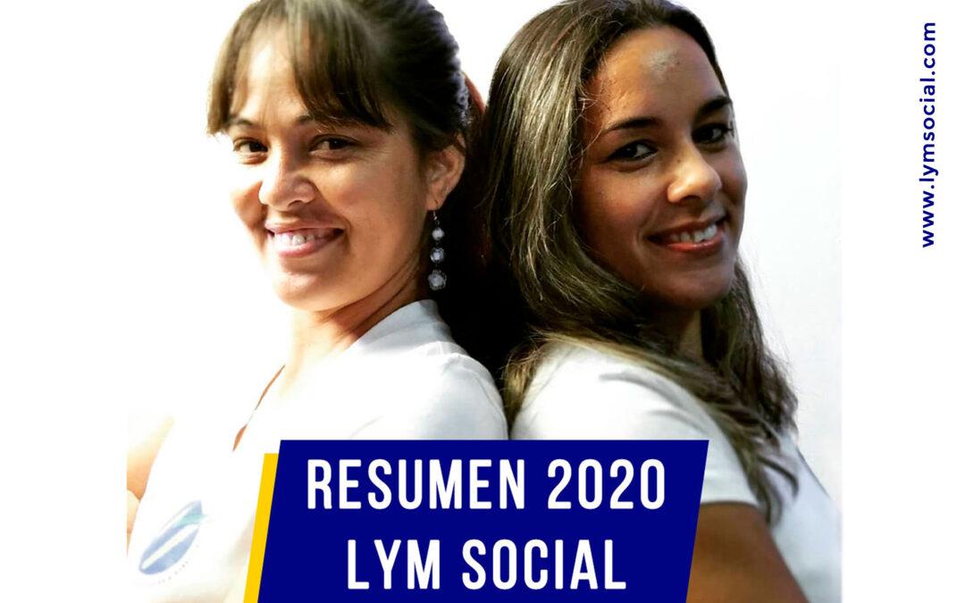 LyM Social en el 2020 que nos vio nacer. (Resumen del año)