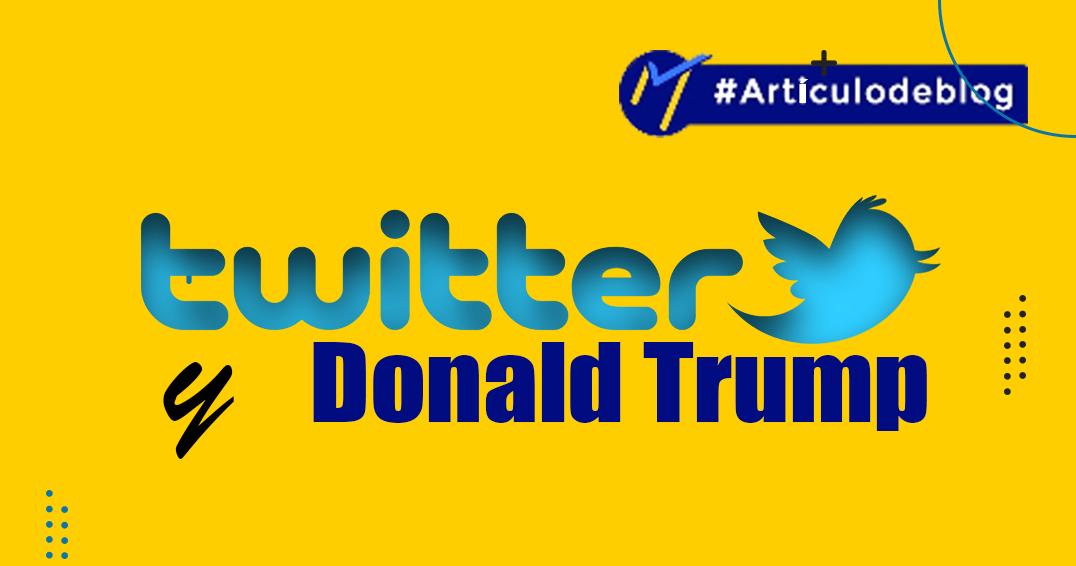 Twitter y Donald Trump