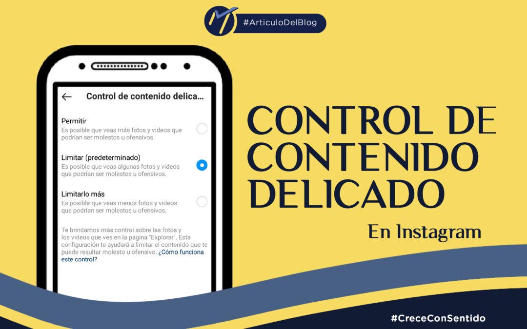 Control de contenido delicado instagram lymsocial